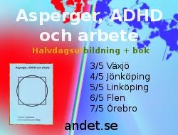 Annons för utbildningen <b>Asperger, ADHD och arbete</b>